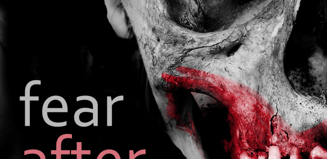 Fear After Fear -- An Anthology of Flash and Micro Horror Stories